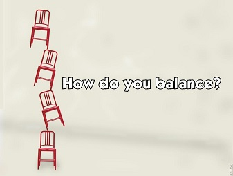 How do you balance?